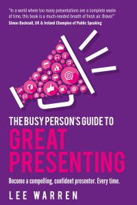 The Busy Person's Guide To Great Presenting
