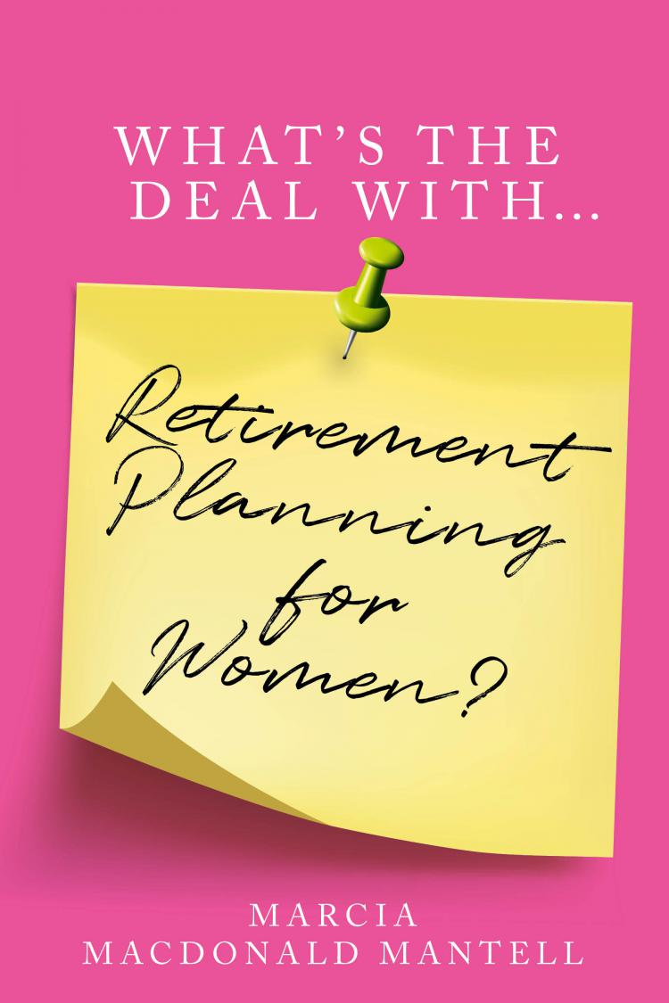 What's the Deal With Retirement Planning for Women