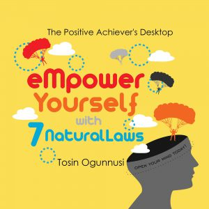 Empower Yourself With 7 Natural Laws