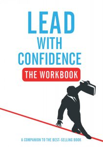 Lead With Confidence - The Workbook