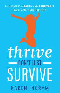 Thrive Don't Just Survive