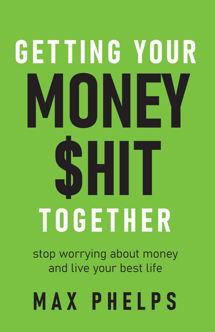 Getting Your Money $hit Together