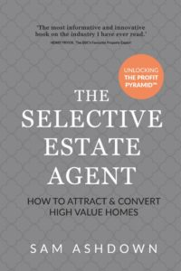 The Selective Estate Agent