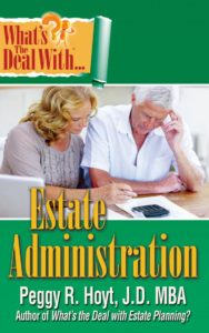 What's the Deal with Estate Administration?
